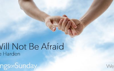 Week 4: 'I Will Not Be Afraid' – Kyle Harden